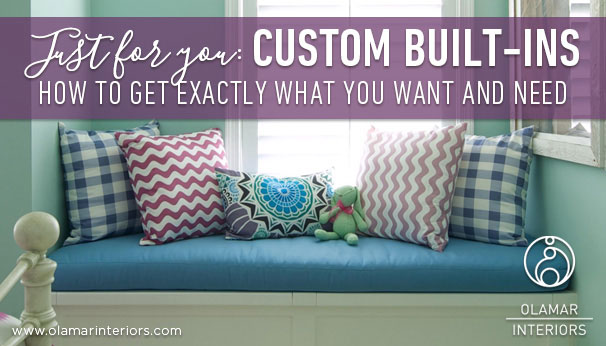 Just For You: Custom Built-Ins